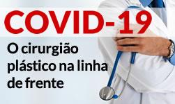 COVID-19: o Cirurgião Plástico na linha de frente