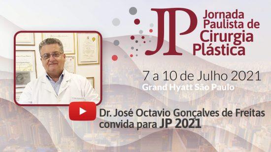 Dr José Octavio Gonçalves de Freitas, secretário da Regional São Paulo, convida para a JP2021