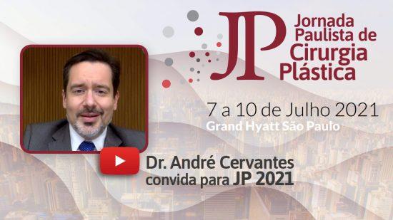 convite jp21 dr andre cervantes